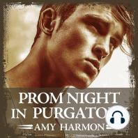 Prom Night in Purgatory