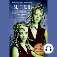 The Slither Sisters