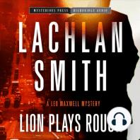 Lion Plays Rough