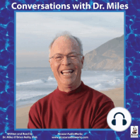 Conversations with Dr. Miles