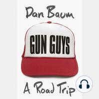 Gun Guys: A Road Trip