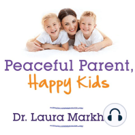 Peaceful Parent, Happy Kids