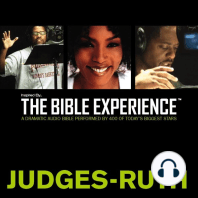 Inspired By ... The Bible Experience: Judges - Ruth