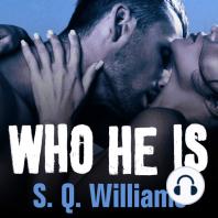 Who He Is