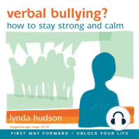 Verbal Bullying?: How to Stay Strong and Calm