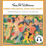 Amber Was Brave, Essie Was Smart
