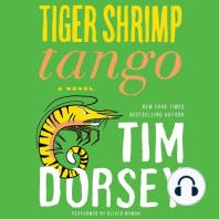 Tiger Shrimp Tango: A Novel