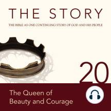 Story, NIV, The: Chapter 20 - The Queen of Beauty and Courage: The Bible as One Continuing Story of God and His People