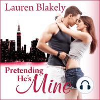 Pretending He's Mine