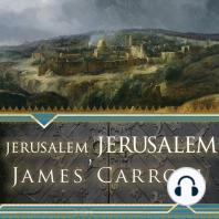 Jerusalem, Jerusalem