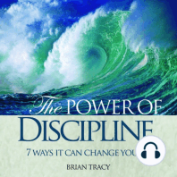 The Power of Discipline: 7 Ways it Can Change Your Life