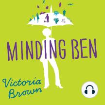 Minding Ben: A Novel