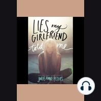 Lies My Girlfriend Told Me
