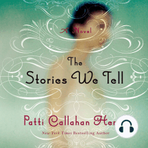 The Stories We Tell: A Novel