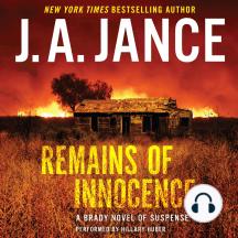 Remains of Innocence: A Brady Novel of Suspense