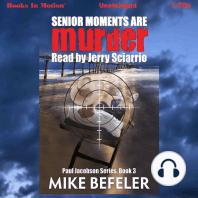 Senior Moments Are Murder