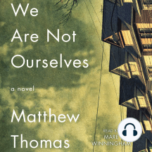 We Are Not Ourselves: A Novel