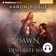 The Dawn of a Desperate War