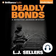 Deadly Bonds