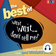 "The Best of Wait Wait. . . Don't Tell Me! More Famous People Play ""Not My Job"""