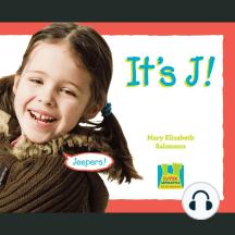 It's J
