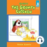 The Case of The Grumpy Chicken