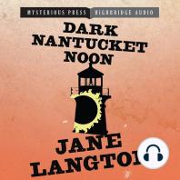 Dark Nantucket Noon