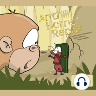 Anthill Home Repair
