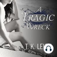 A Tragic Wreck
