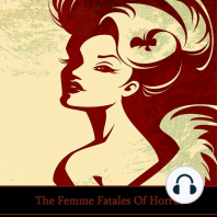 The Femme Fatales of Horror