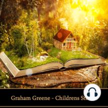 Graham Greene - Childrens Stories