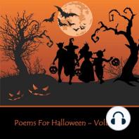 Halloween Poems Volume 1