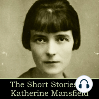 The Short Stories of Katherine Mansfield
