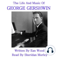 The Life and Music of George Gershwin