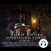 Wilkie Collins Supernatural Stories Volume 2