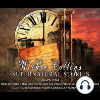 Wilkie Collins Supernatural Stories Volume 3