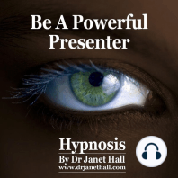 Be A Powerful Presenter