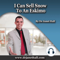 I Can Sell Snow to an Eskimo