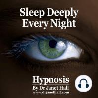 Sleep Deeply Every Night