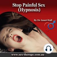 Stop Painful Sex