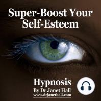 Super-Boost Your Self Esteem