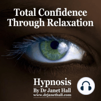 Total Confidence Through Relaxation