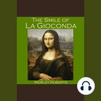 The Smile of La Gioconda