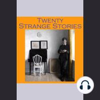 Twenty Strange Stories