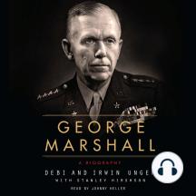 George Marshall: An Interpretive Biography