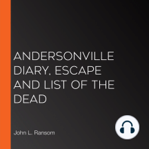Andersonville Diary, Escape And List Of The Dead