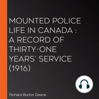 Mounted police life in Canada