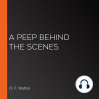 A Peep Behind the Scenes