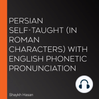 Persian Self-Taught (in Roman Characters) with English Phonetic Pronunciation