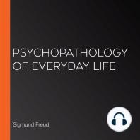 Psychopathology of Everyday Life